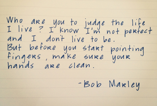 quotes-bob-marley-judging-others-perfect-quote-life-GvqMf2-quote