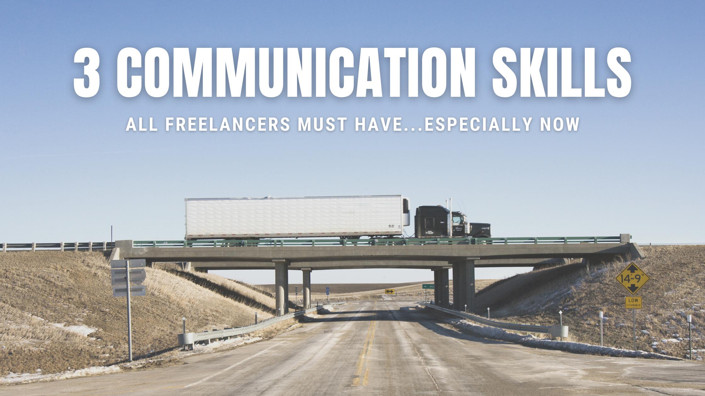 3 Communication Skills All Freelancers Must Have